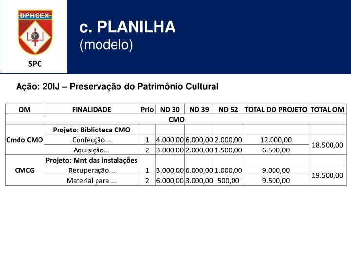 c. PLANILHA