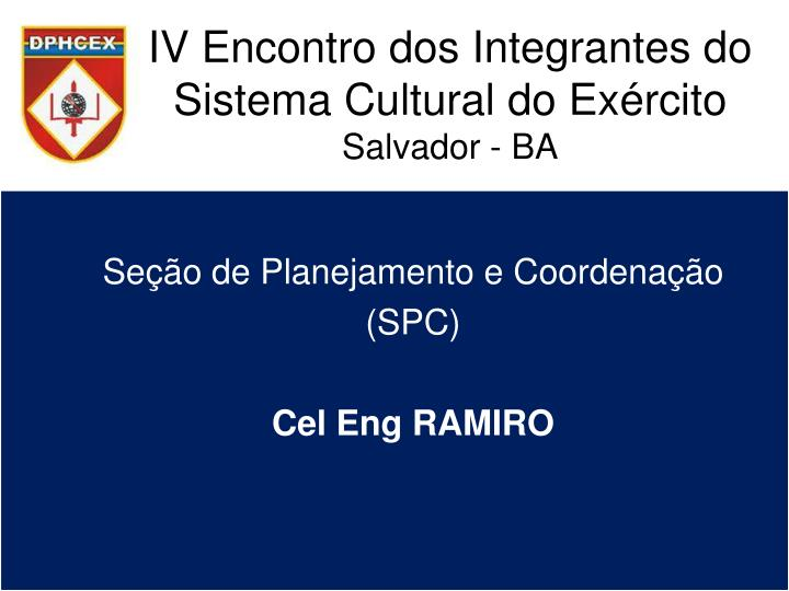 Iv encontro dos integrantes do sistema cultural do ex rcito salvador ba