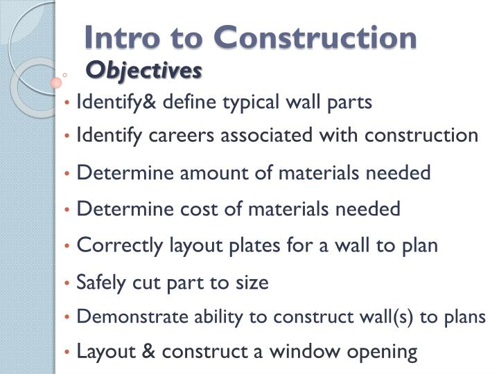 Intro to construction