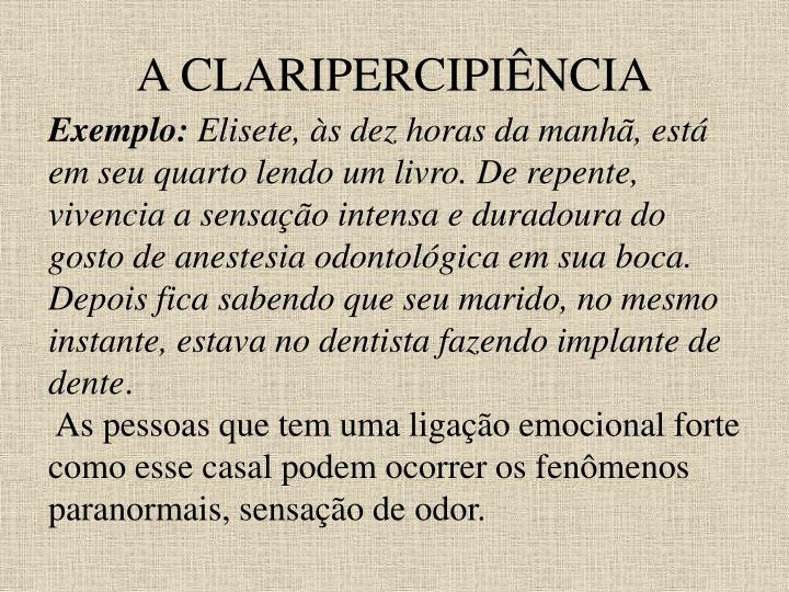 A CLARIPERCIPIÊNCIA