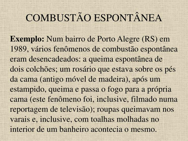 COMBUSTÃO ESPONTÂNEA
