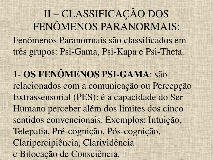II – CLASSIFICAÇÃO DOS FENÔMENOS PARANORMAIS: