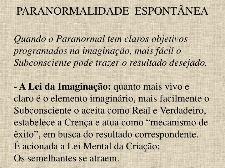 PARANORMALIDADE  ESPONTÂNEA