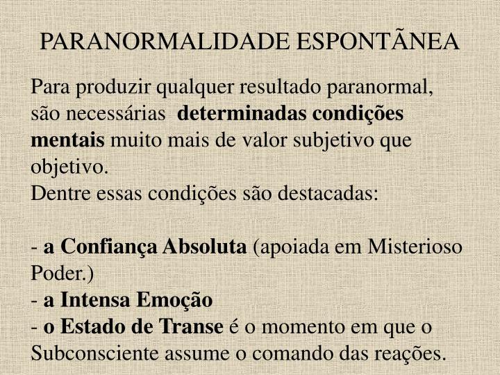 PARANORMALIDADE ESPONTÃNEA