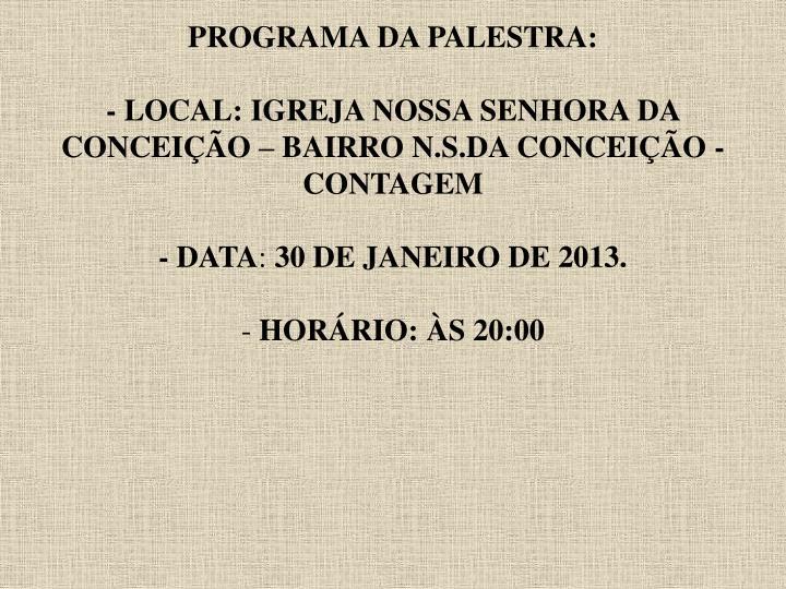 PROGRAMA DA PALESTRA: