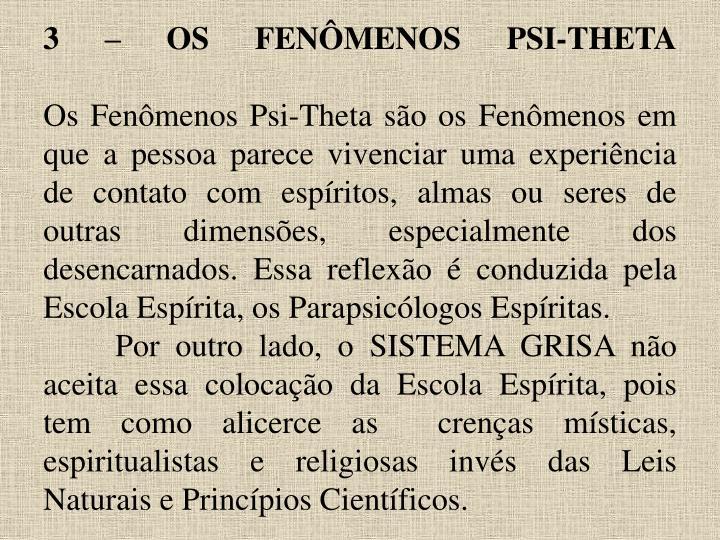 3 – OS FENÔMENOS PSI-THETA