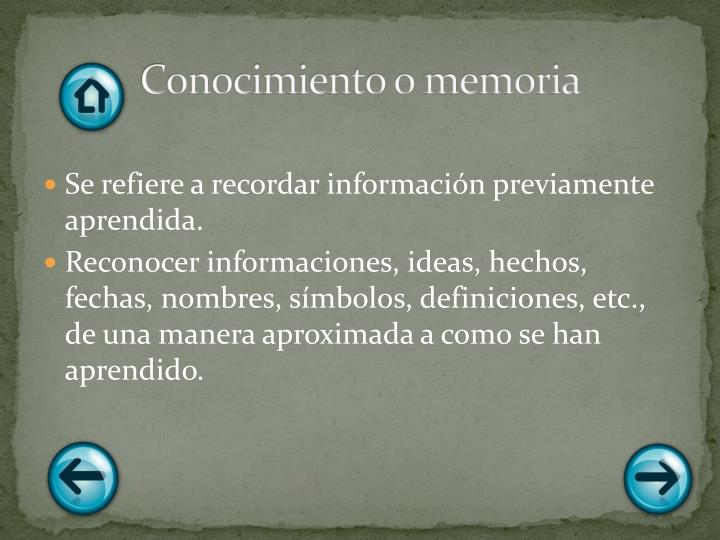 Conocimiento o memoria