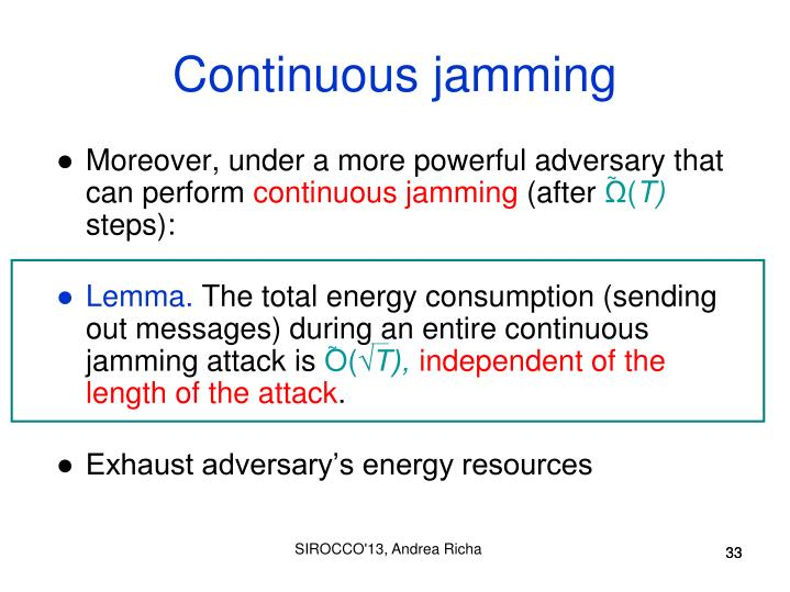 Continuous jamming