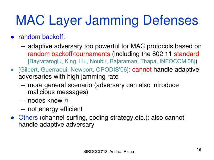 MAC Layer Jamming Defenses