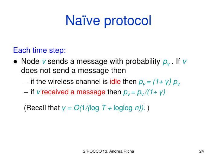 Naïve protocol