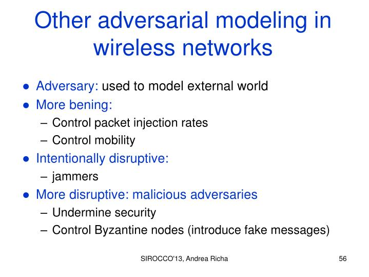 Other adversarial modeling in wireless networks