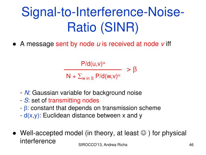 Signal-to-Interference-Noise-Ratio (SINR)