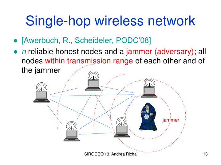 Single-hop wireless network