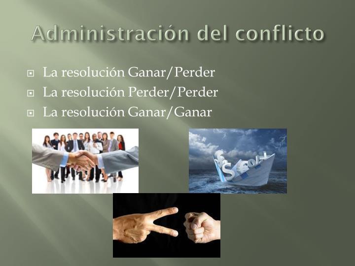 Administración del conflicto