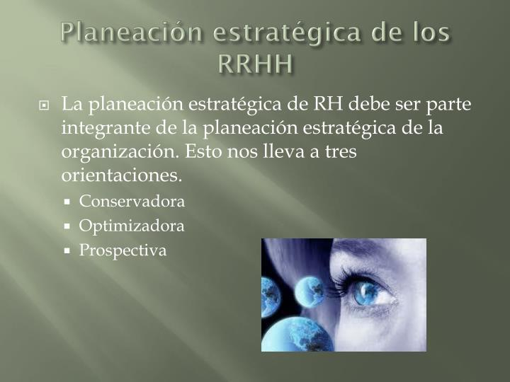 Planeación estratégica de los RRHH