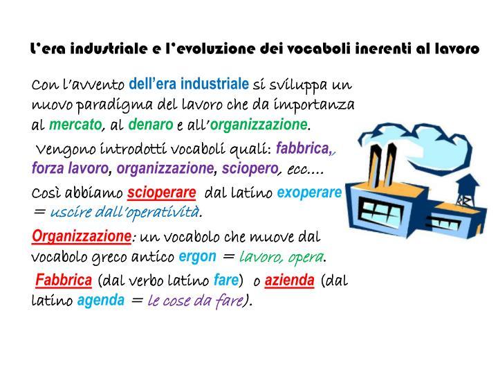 L'era industriale e l'evoluzione dei vocaboli inerenti al lavoro