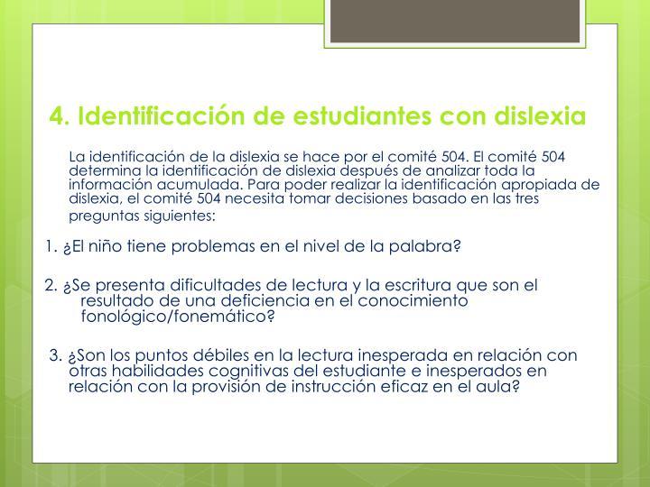 4. Identificación de estudiantes con dislexia