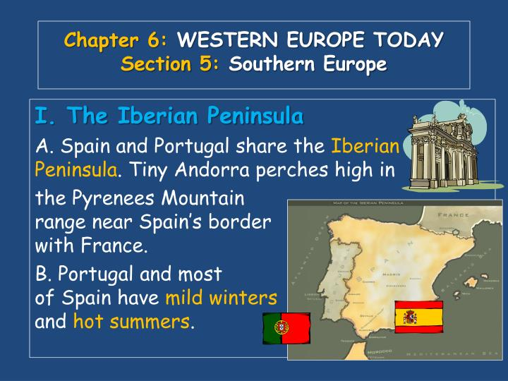 Chapter 6 western europe today section 5 southern europe