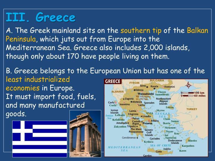 III. Greece