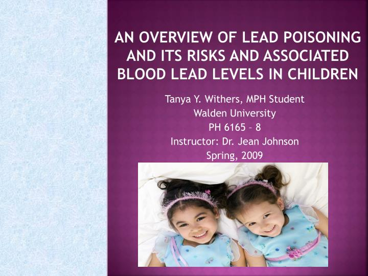 An overview of Lead poisoning and its risks and associated blood lead levels in children
