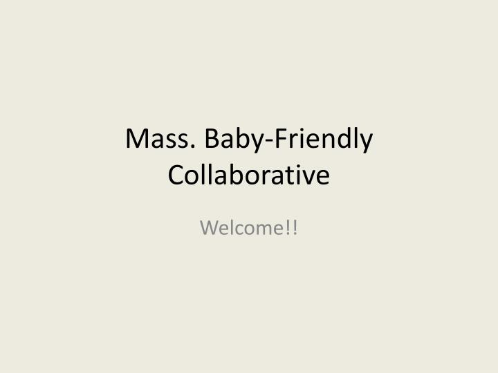 Mass baby friendly collaborative