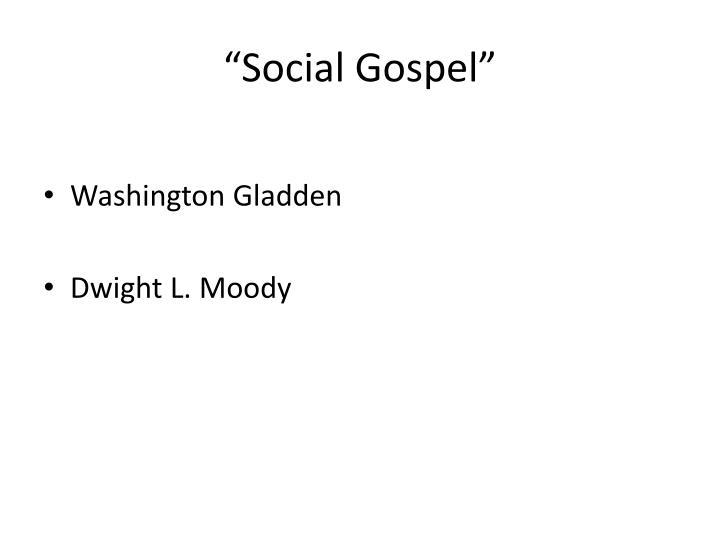 """""""Social Gospel"""""""