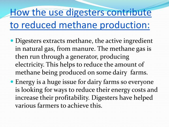 How the use digesters contribute to reduced methane production: