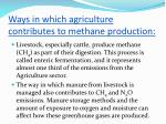 ways in which agriculture contributes to methane production1