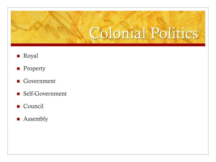 Colonial Politics