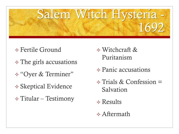 Salem Witch Hysteria - 1692