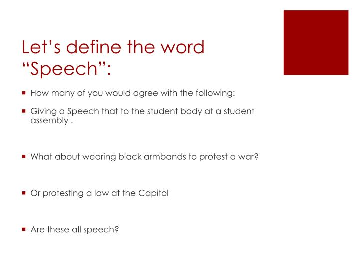 "Let's define the word ""Speech"":"