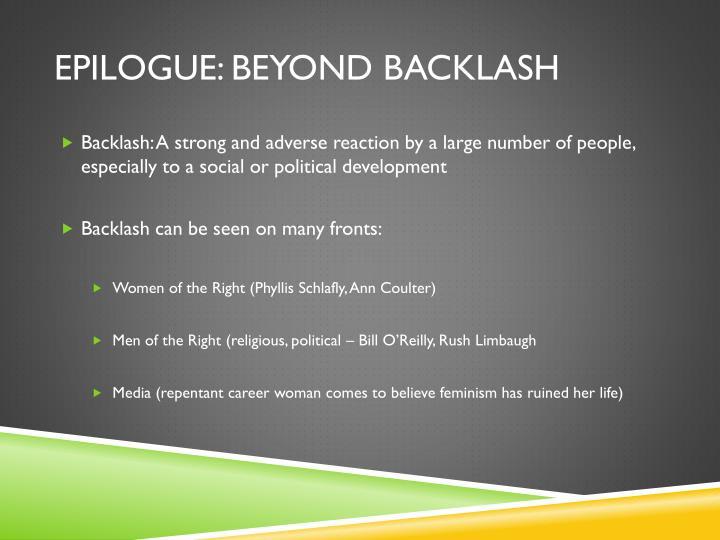Epilogue: Beyond backlash