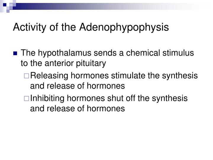 Activity of the Adenophypophysis