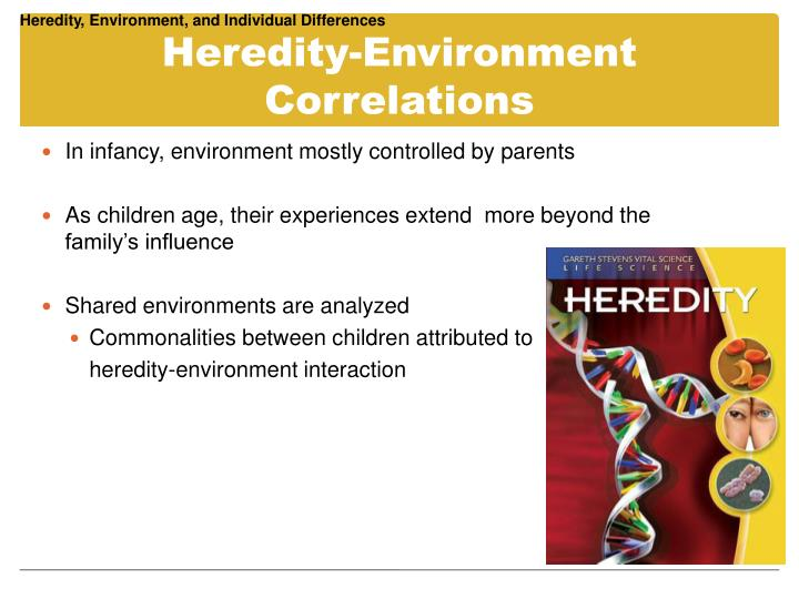Heredity, Environment, and Individual Differences