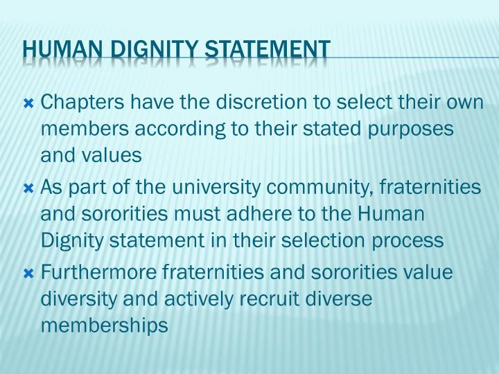 Chapters have the discretion to select their own members according to their stated purposes and values