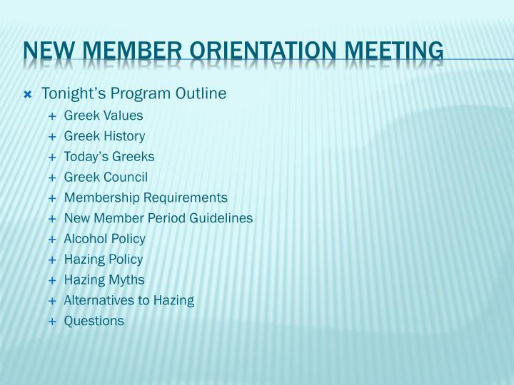Tonight's Program Outline