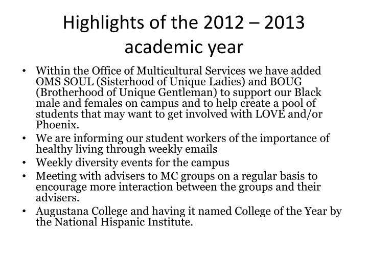Highlights of the 2012 – 2013 academic year