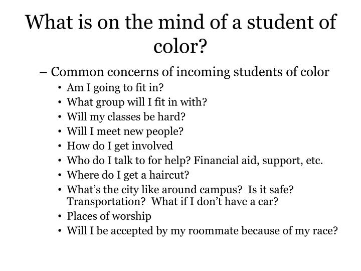 What is on the mind of a student of color?