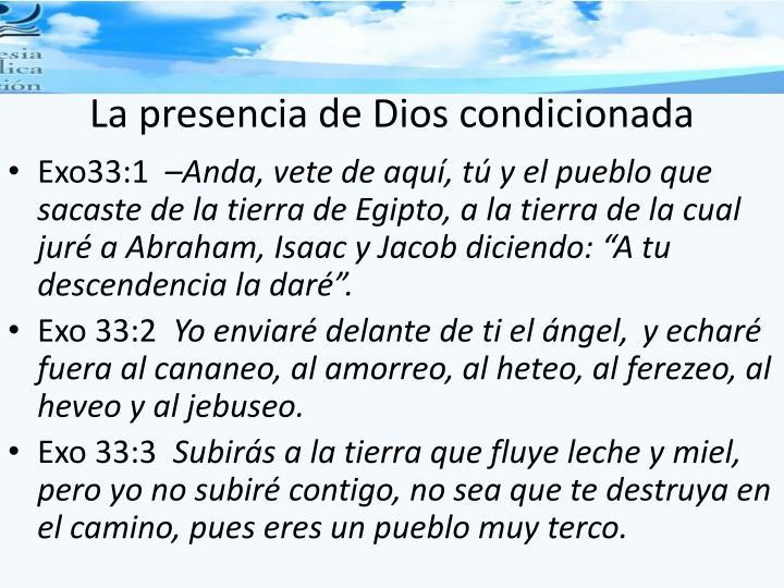 La presencia de Dios condicionada