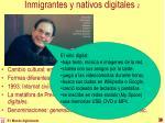 inmigrantes y nativos digitales 2