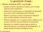 la generaci n google 5