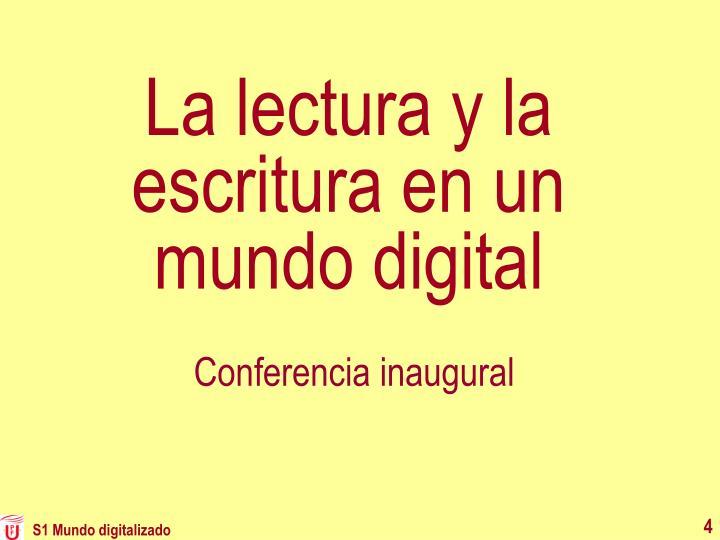 La lectura y la escritura en un mundo digital