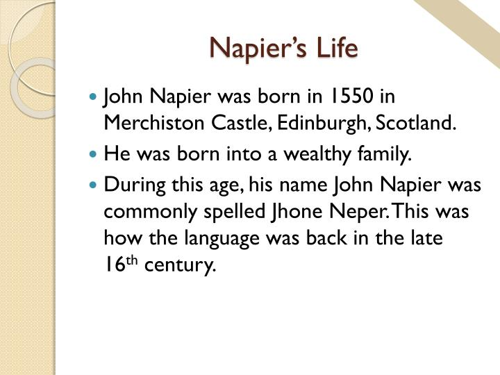 Napier's Life