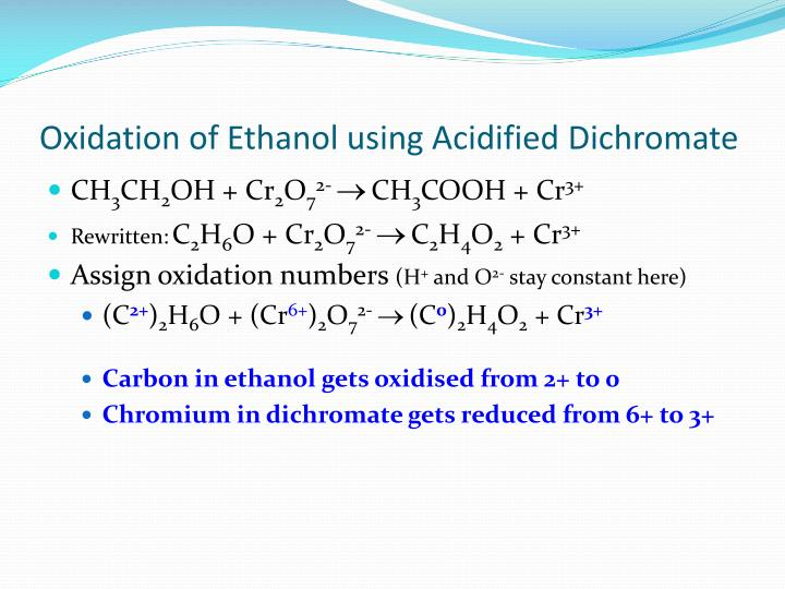 Oxidation of Ethanol using Acidified Dichromate