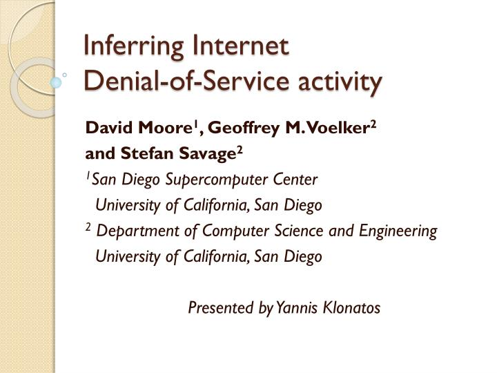 Inferring internet denial of service activity