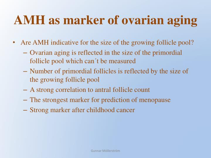 AMH as marker of ovarian aging