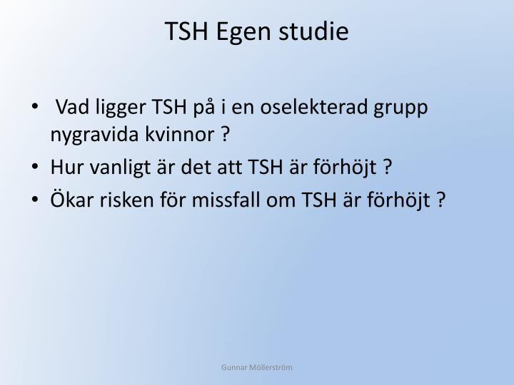 TSH Egen studie