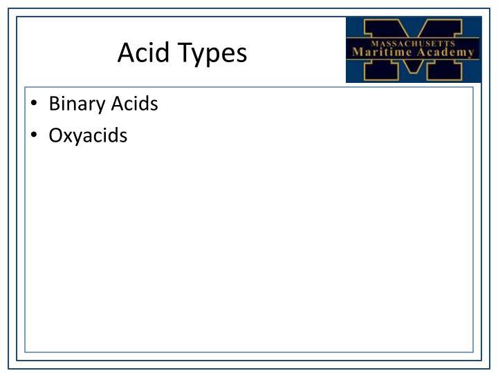 Acid Types