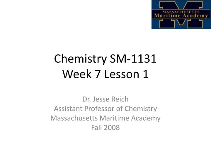 chemistry sm 1131 week 7 lesson 1