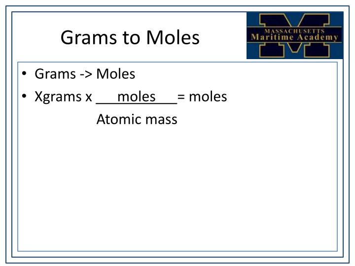 Grams to Moles